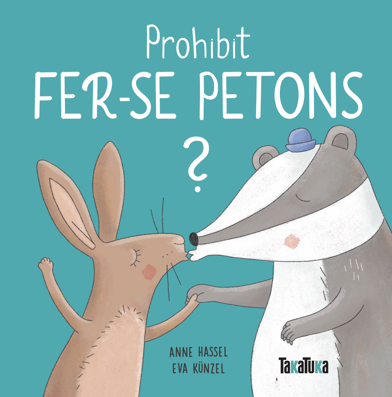 Prohibit fer-se petons? - Anne Hassel
