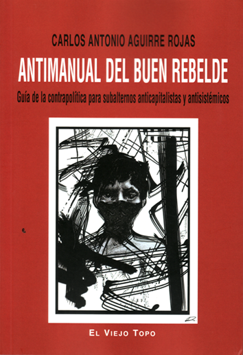 antimanual-del-buen-rebelde-9788416288397