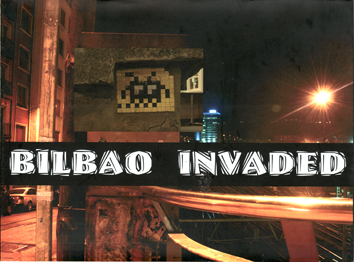 Bilbao invaded - Space invader