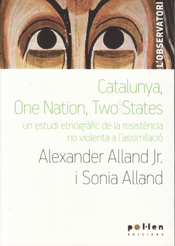 Catalunya, one nation, two states - Alexander Alland Jr. i Sonia Alland