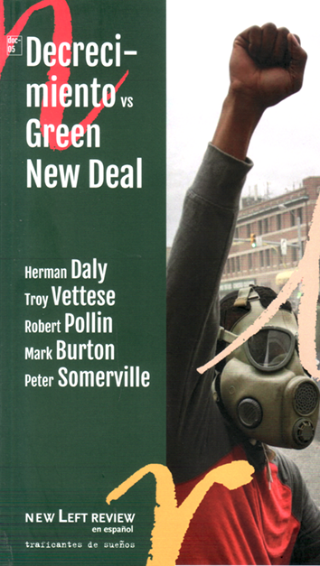 Decrecimiento vs. Green New Deal - Herman Daly, Troy Vettese, Robert Pollin, Mark Burton y Peter Somerville
