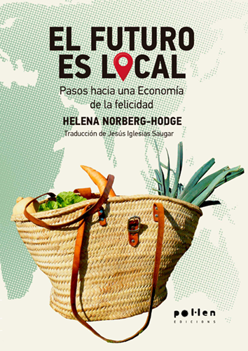 El futuro es local - Helena Norberg-Hodge