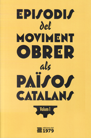 Episodis del moviment obrer català - AA. VV.
