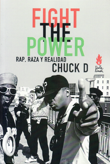 Fight the power - Chuck D