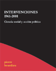 Intervenciones 1961-2001 - Pierre Bourdieu