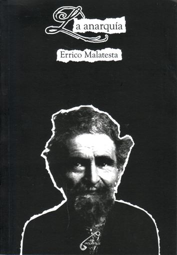 La anarquía - Errico Malatesta