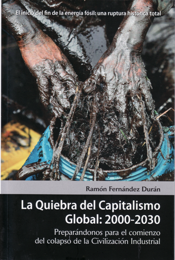 la-quiebra-del-capitalismo-global-2000-2030-9788493678579