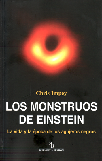 Los monstruos de Einstein - Chris Impey