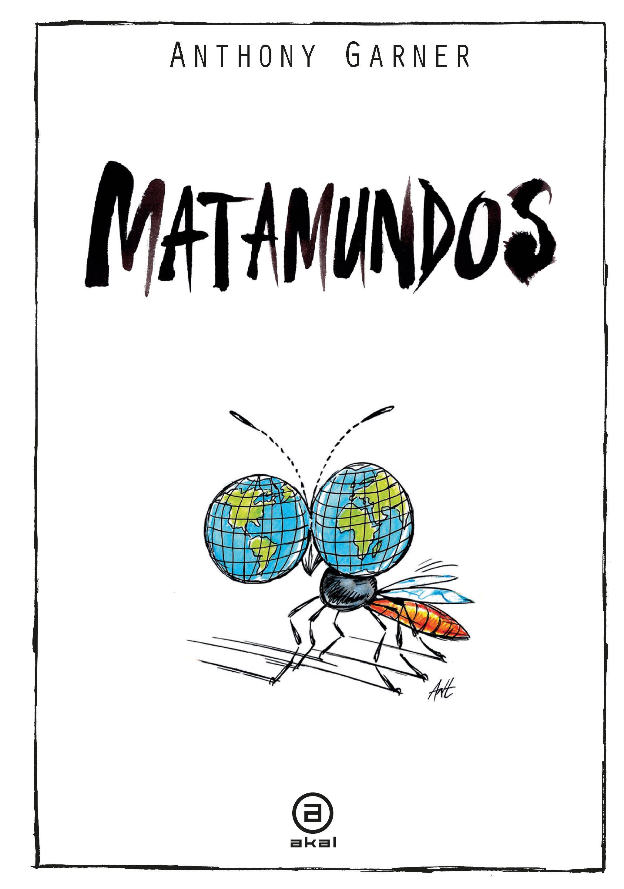 Matamundos - Anthony Garner