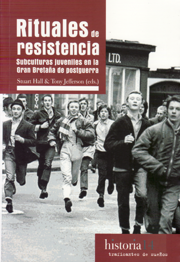 Rituales de resistencia - Stuart Hall & Tony Jefferson