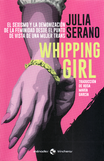 Whipping girl - Julia Serano